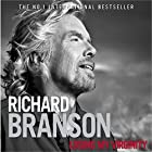 Losing My Virginity Hörbuch von Richard Branson