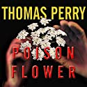 Poison Flower: Jane Whitefield Series # 7 Audiobook by Thomas Perry Narrated by Joyce Bean