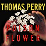 Poison Flower: Jane Whitefield Series # 7 (       UNABRIDGED) by Thomas Perry Narrated by Joyce Bean