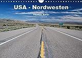 USA - Nordwesten (Wandkalender 2017 DIN A4 quer): Highlights einer Reise durch den Nordwesten von Amerika (Monatskalender, 14 Seiten ) (CALVENDO Orte)