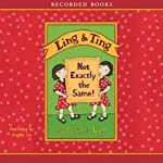 Ling and Ting: Not Exactly the Same | Grace Lin
