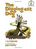 The Digging-Est Dog (Beginner Books(R)) (0394800478) by Perkins, Al