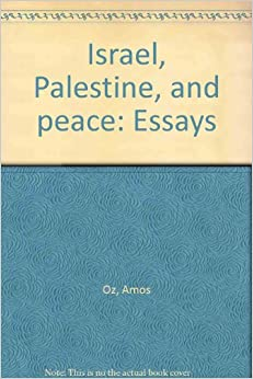 the question of palestine and israel essay The question of palestine and israel for decades, the people of palestine and israel have had conflict with each other the cause of the conflict was due to religion.