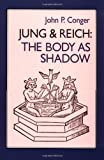 Jung & Reich: Body as Shadow