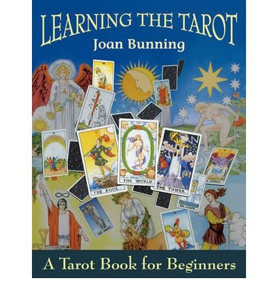 learning-the-tarot-a-tarot-book-for-beginners-author-joan-bunning-published-on-october-1998