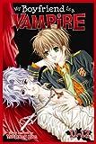 My Boyfriend is a Vampire, Vol. 11-12