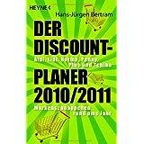 """Der Discount-Planer 2010/2011.: Aldi, Lidl, Norma, Penny, Plus und Tchibo: - Markenschn�ppchen rund ums Jahrvon """"Hans-J�rgen Bertram"""""""