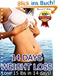 14 DAYS WEIGHT LOSS: Lose 15 lbs in 1...