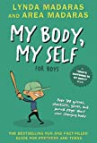 My Body, My Self for Boys: Revised Edition (Whats Happening to My Body?)