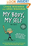 My Body, My Self For Boys: Revised Ed...