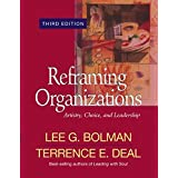Reframing Organizations: Artistry, Choice, and Leadership ~ Lee G. Bolman