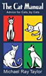 The Cat Manual (English Edition)