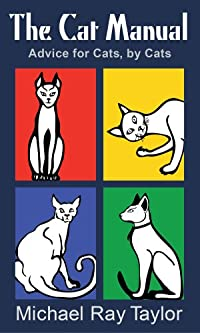 (FREE on 10/17) The Cat Manual by Michael Ray Taylor - http://eBooksHabit.com