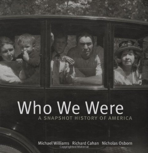 Who We Were: A Snapshot Picture of America