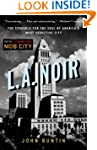 L.A. Noir: The Struggle for the Soul...