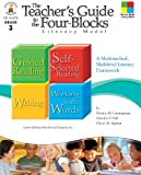 img - for The Teacher s Guide to the Four-Blocks  Literacy Model, Grade 3: A Multimethod, Multilevel Literacy Framework book / textbook / text book
