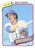 1980 Topps # 327 Ray Fosse Milwaukee Brewers Baseball Card