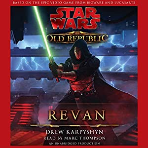 Star Wars: The Old Republic: Revan Audiobook