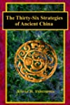 The Thirty-Six Strategies of Ancient...