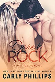 Dare to Rock (Dare to Love Book 5)
