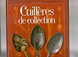 img - for Cuilleres de collection (French Edition) book / textbook / text book