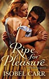 Image of Ripe for Pleasure (The League of Second Sons)
