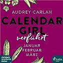 Verführt (Calendar Girl 1 - 3) Hörbuch von Audrey Carlan Gesprochen von: Dagmar Bittner