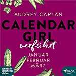 Verführt (Calendar Girl 1 - 3)   Audrey Carlan
