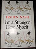 Im a Stranger Here Myself