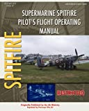 Air Ministry Supermarine Spitfire Pilot's Flight Operating Manual