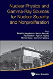 Nuclear Physics and Gamma-ray Sources for Nuclear Security and Nonproliferation: Proceedings of the International Symposium