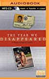 The Year We Disappeared: A Father-Daughter Memoir
