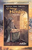 img - for El Mago Merlin (Voces: Ensayo / Voices: Essay) (Spanish Edition) book / textbook / text book