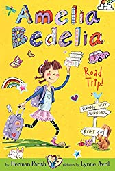 Amelia Bedelia Chapter Book 3- Amelia Bedelia Road Trip