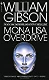Mona Lisa Overdrive (0553281747) by Gibson, William