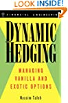 Dynamic Hedging: Managing Vanilla and...