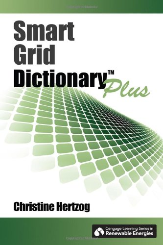 Smart Grid Dictionary Plus (Go Green With Renewable Energy Resources)