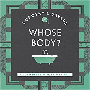 Whose Body? Audiobook