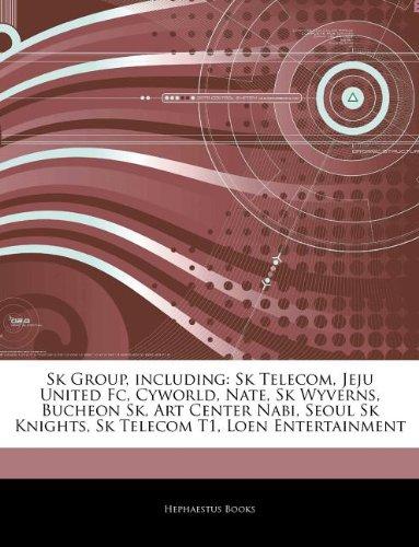 articles-on-sk-group-including-sk-telecom-jeju-united-fc-cyworld-nate-sk-wyverns-bucheon-sk-art-cent