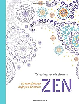 Zen: 50 Mandalas to Help you De-Stress (Colouring for Mindfulness)