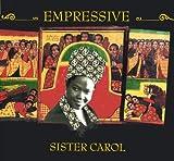 Songtexte von Sister Carol - Empressive