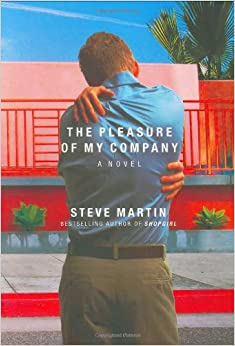 the character of daniel in the pleasure of my company a novel by steve martin Read free book excerpt from the pleasure of my company by steve martin, page 1 she types d and hits control/spacebar and daniel pecan a novel by alesa.