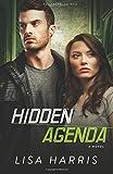 Hidden Agenda: A Novel (Southern Crimes) (Volume 3)