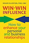 Win-Win Influence: How to Enhance You...