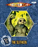 Jacqueline Rayner The Slitheen (Doctor Who Files 3)