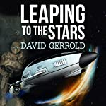 Leaping to the Stars: Starsiders, Book 3 | David Gerrold