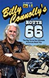 Billy Connolly's Route 66: The Big Yin on the Ultimate American Road Trip