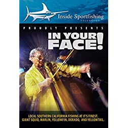 Inside Sportfishing: In Your Face! Giant Squid, Marlin, and Yellowfin Tuna