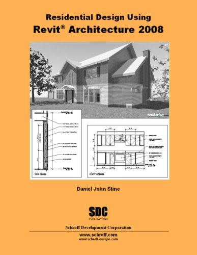 Residential Design Using Revit Architecture 2008