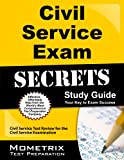 img - for Civil Service Exam Secrets Study Guide: Civil Service Test Review for the Civil Service Examination (Mometrix Secrets Study Guides) book / textbook / text book